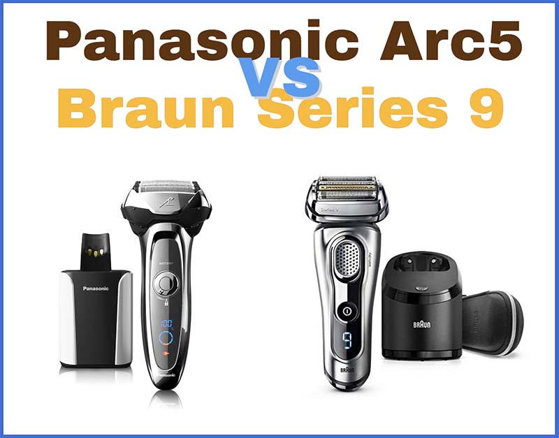 Panasonic Arc5 ES-LV95-S vs Braun Series 9 9290cc – Which One Should You Buy?